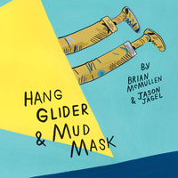 Hang Glider & Mud Mask