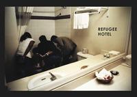 Refugee Hotel