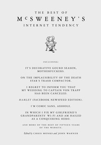 The Best of McSweeney's Internet Tendency