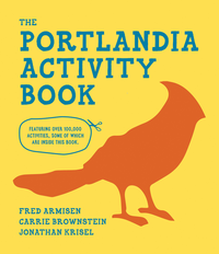 The Portlandia Activity Book (signed)