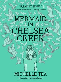 Mermaid in Chelsea Creek (paperback)