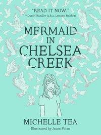 Mermaid in Chelsea Creek (Paperback)