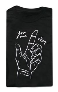 You Are Okay T-Shirt
