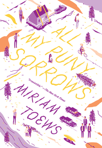 All My Puny Sorrows (Paperback)