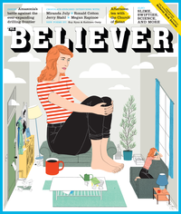 The Believer Fall Issue 2015