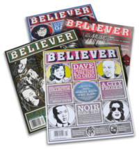 The Believer Subscription Plus Four Classic Issues