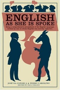 English As She Is Spoke