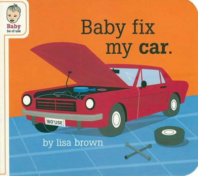 Baby fix my car lores