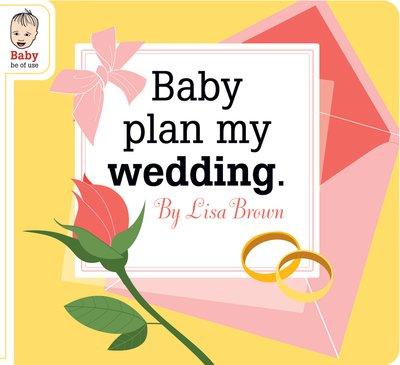 Baby plan my wedding lores