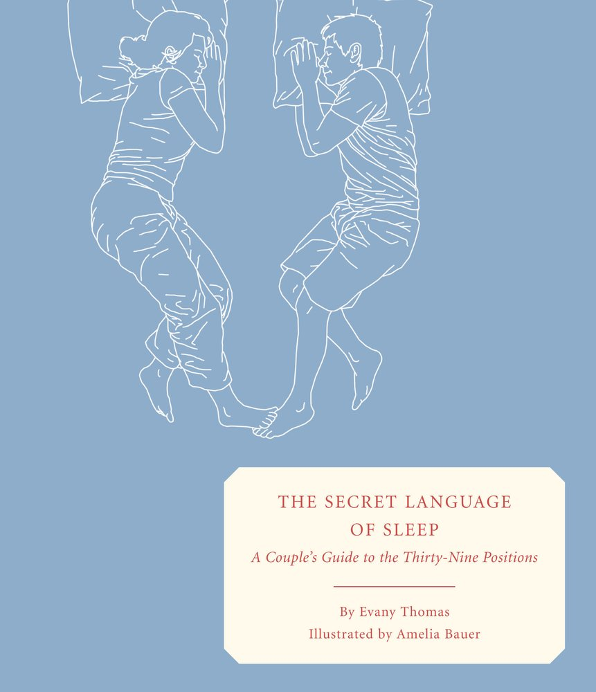 The Secret Language of Sleep: A Couple\'s Guide to the Thirty-Nine ...