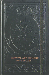How We Are Hungry