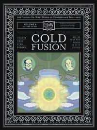 Cold fusion lores
