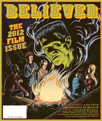 The Believer March/April 2012 Film Issue