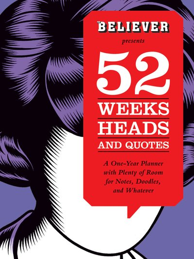 52 week heads and quotes