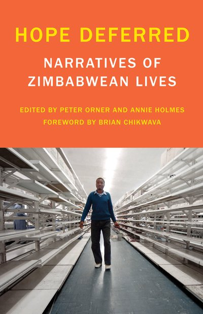 Hope deferred narratives of zimbabwean lives lores